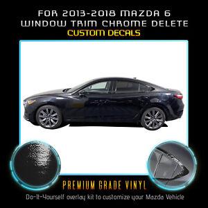 For 2013-2018 Mazda 6 Window Trim Chrome Delete Blackout Overlay - Black Vinyl