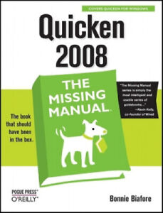 Quicken 2008: The Missing Manual by Bonnie Biafore