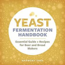 Sage Harmony-Yeast Fermentation Handbk (US IMPORT) BOOK NEW