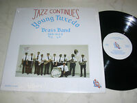 YOUNG TUXEDO BRASS BAND Jazz Continues *NM*