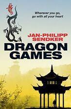 Dragon Games (The China Trilogy) By Jan-Philipp Sendker