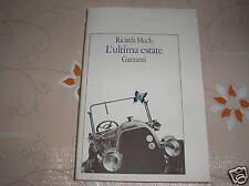 L ultima estate di R Huch Garzanti editore 1981