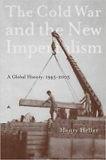 The Cold War and the New Imperialism: A Global History, 1945-2005 (Paperback or