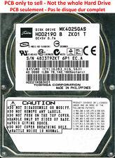 PCB G5B000465 000-A - Toshiba MK4025GAS - HDD2190 B ZK01 T - A0/KA100U - 40Go