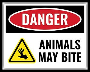 DANGER ANIMALS MAY BITE DOG HORSE DONKEY PET SHOP ZOO METAL PLAQUE TIN SIGN 942