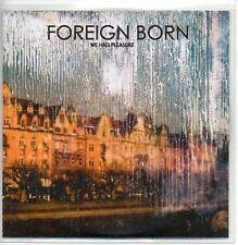 (AA368) Foreign Born, We Had Pleasure - DJ CD