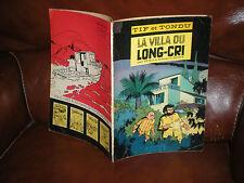 TIF ET TONDU N°8 LA VILLA DU LONG CRI - EDITION ORIGINALE BROCHEE 1966
