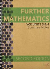 2018 Summary Notes for VCE Further Mathematics Units 3 & 4  - SECOND EDITION