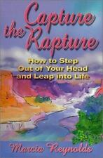 Capture the Rapture, Marcia Reynolds, Good Condition, Book