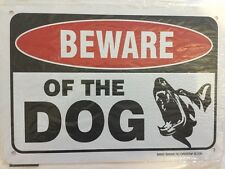 """Beware of the Dog Warning Sign - 7""""x10"""" - .040 Rust Free Aluminum - Made in USA"""
