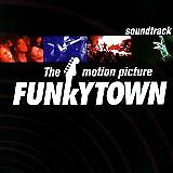 GREAZY MEAL, THE DELILAHS... - Funkytown : the motion picture - CD Album
