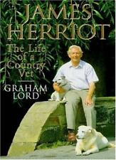 James Herriot: The Life of a Country Vet,Graham Lord