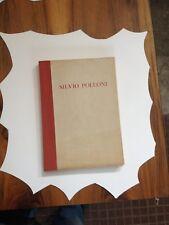 SILVIO POLLONI. Milano, 1950 -Ed.Allegranza - Autografato - Monografia