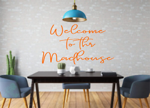 Welcome To The Madhouse Wall Art Decal Sticker Q258