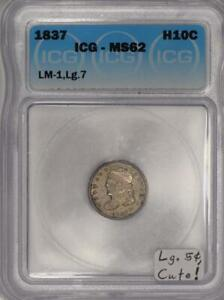 1837 Half Dime ICG MS-62; Large 5 C., LM-1; Cute!