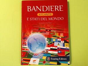 BANDIERE E STATI DEL MONDO ATLANTE TOURING