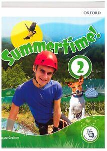 Summertime! vol.2° Libro vacanze estive scuola media, OXFORD