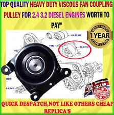FOR LDV CONVOY LONDON TAXI 2.4 02-DIESEL JOCKY WHEEL VISCOUS FAN COUPLING PULLEY