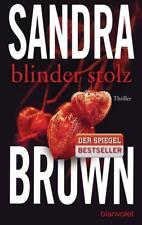 Blinder Stolz von Sandra Brown 2014, Taschenbuch ++Ungelesen++