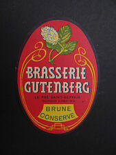 Ancienne étiquette BIERE BRASSERIE GUTENBERG Pré Saint-Gervais french beer label
