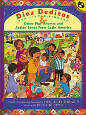 Diez Deditos and Other Play Rhymes and Action Songs from Latin America by Jose-L