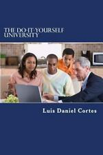 The Do-It-Yourself University by Luis Cortes (2014, Paperback)