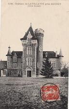 GUERET 1291 château de LA VILLATTE côté ouest timbrée 1911