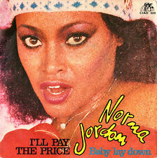NORMA JORDAN i'll pay the price / baby lay down 45RPM 1980 CIAO Electronic Disco