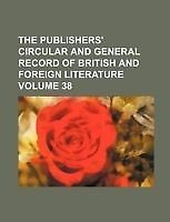 The Publishers' Circular and General Record of British and Foreign Literature V