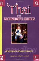 Thai for Intermediate Learners by Benjawan Poomsan Becker | Paperback Book | 978