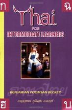 Thaï pour Intermédiaire Learners par Benjawan Poomsan Becker Livre de Poche 978