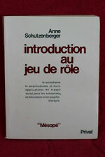 Introduction au jeu de rôle - Anne Ancelin Schützenberger