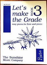 Let's Make The Grade - Easy Pieces for Flute and Piano (Book 3) (Sheet Music)