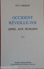 OCCIDENT REVEILLE TOI APPEL AUX HUMAINS: GUY CREQUIE