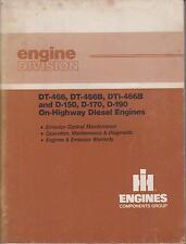 INT. Harvester DT466 DT466B DTI466B D150 D170 D190 ORIG. MANUALE di servizio del motore