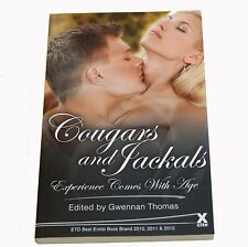 Cougars and Jackals: Experience Comes with Age . . .  Xcite short stories
