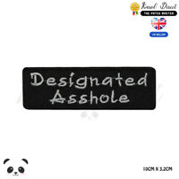 Designated Asshole Saying Bikers Embroidered Iron On Sew On Patch Badge