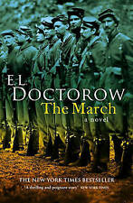 The March: A Novel, By E.L. DOCTOROW,in Used but Acceptable condition
