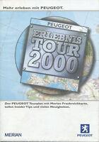 Peugeot Erlebnistour 2000 Autoprospekt Prospekt mit Merian Karte Frankreich Auto