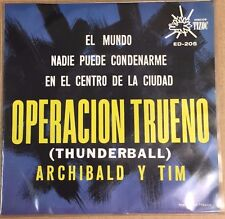 "THUNDERBALL (OPERACION TRUENO) SOUNDTRACK BY ARCHIBALD & TIM MEXICAN 7"" EP PS"