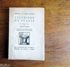 MISTRAL EXCURSION EN ITALIE trad. de Ch. Maurras E O N°6 sur japon 1° éd 1930