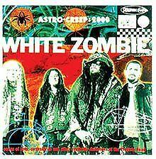 Astro-Creep : 2000 de White Zombie   CD   état bon