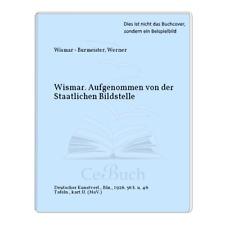 Wismar - Burmeister, Werner: Wismar. Aufgenommen von der Staatlichen Bildstelle