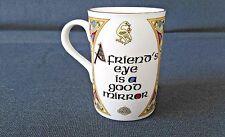 "A Friend's Eye Is A Good Mirror"" Gaelic & English Royal Tara Fine Bone China Mug"