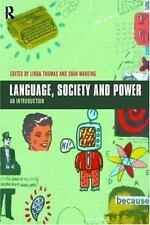 Language, Society and Power by Joanna Thornborrow, Jason Jones, Ishtla Singh,...