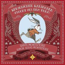 Die Königlichen Kaninchen - Flucht aus dem Turm. Von Santa & Simon S.Montefiore