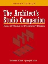 The Architect's Studio Companion : Rules of Thumb for Preliminary Design by...