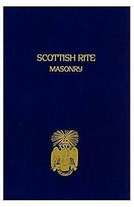 Scottish Rite Masonry Volume 2 by Blanchard John (Paperback, 2001)