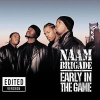 Early in the Game [Clean] [Edited] by NAAM Brigade (CD, Sep-2002, Artist Direct