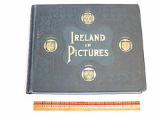 Ireland In Pictures 1898 Antique Collection Of 400+ Historical Photos Rare Book